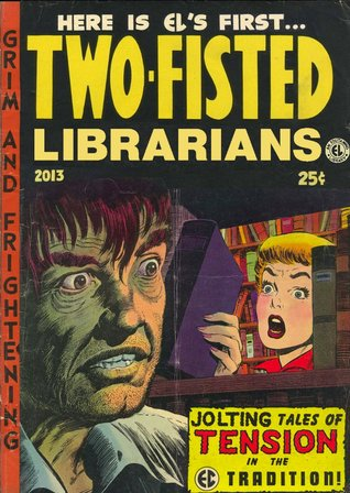 Cover Image for Two Fisted Librarians #1