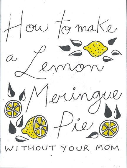 "Cover image for ""How to Make a Lemon Meringue Pie Without Your Mom"""
