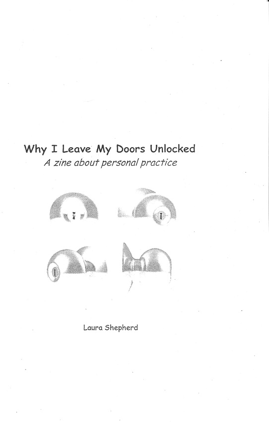 Why I Leave My Doors Unlocked: A Zine about Personal Practice