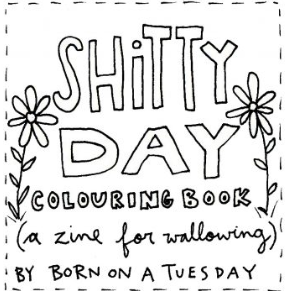 Cover image for Shitty Day Colouring Book