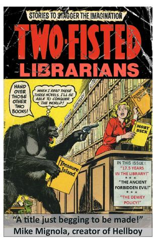 Cover image for Two Fisted Librarian #3