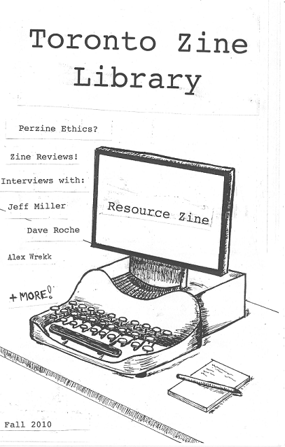 Cover for Toronto Zine Library : Resource Zine, Fall 2010