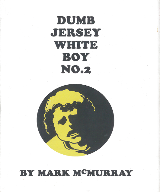 Cover for Dumb Jersey White Boy #2