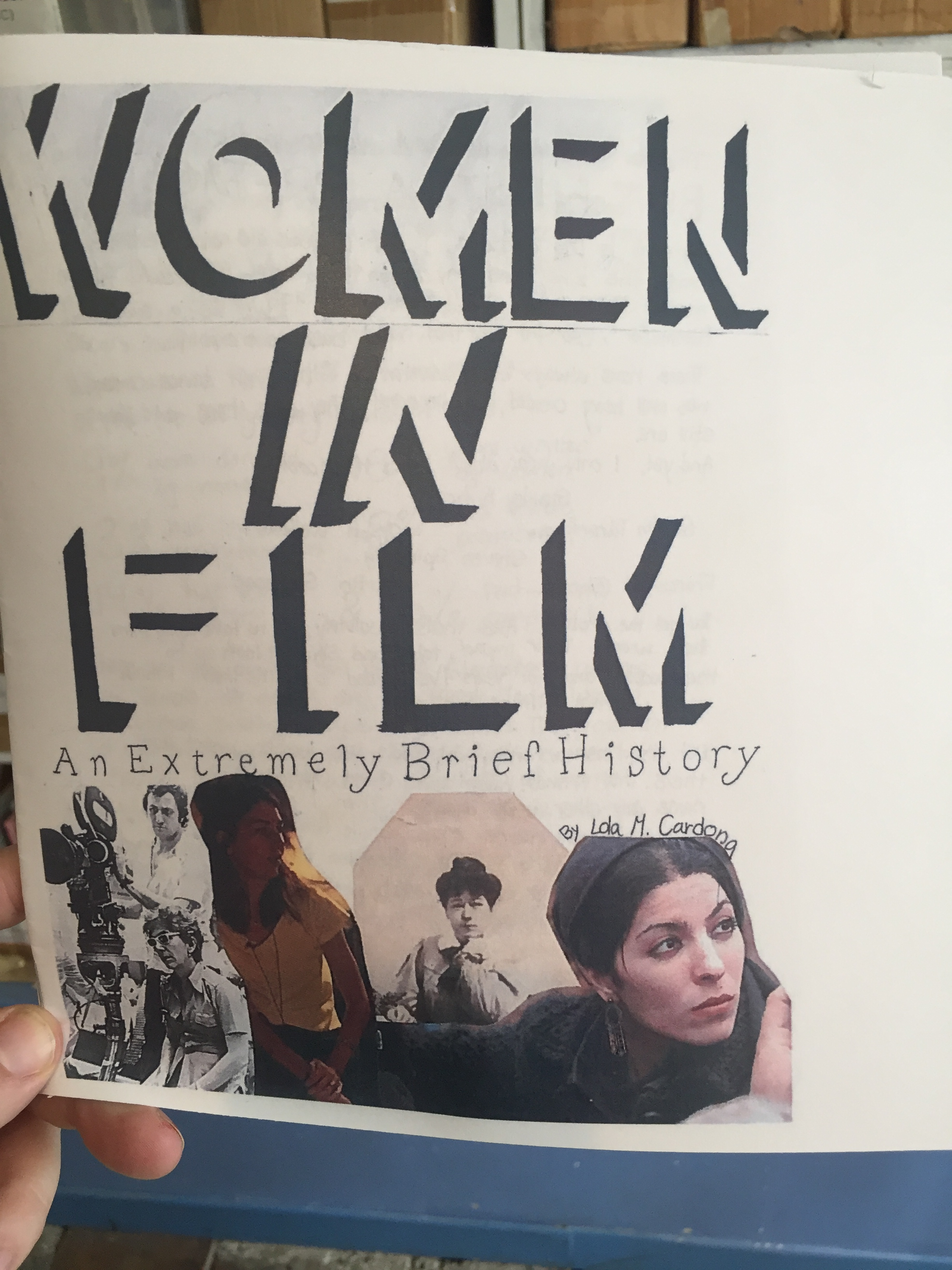 a zine with collaged images of female filmmakers and the words 'women in film: an extremely brief history' by Lola M. Cardona